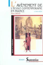 L'avenement de l'ecole contemporaine en france (1789-1835) - Intérieur - Format classique