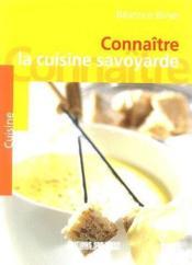 Connaitre la cuisine savoyarde - Couverture - Format classique