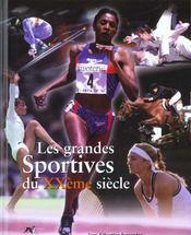 Les Grandes Sportives Du Xx Siecle - Intérieur - Format classique