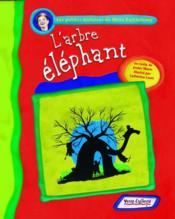 L'arbre éléphant - Couverture - Format classique