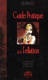 Le Guide Pratique De La Fellation - Couverture - Format classique