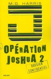 telecharger Operation Joshua t.2 – la legende d'Ek Naab livre PDF en ligne gratuit