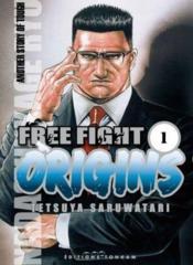 Free fight origins t.1 - Couverture - Format classique