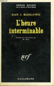 L'Heure Interminable. Collection : Serie Noire N° 1326 - Couverture - Format classique