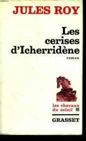 Les Cerises D Icherridene. Les Chevaux Du Soleil 3. - Couverture - Format classique
