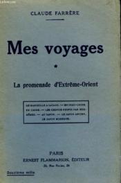 Mes Voyages. Tome 1 : La Promenade D'Etreme - Orient. - Couverture - Format classique
