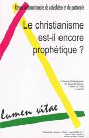 Le Christianisme Est-Il Encore Prophetique ? - Couverture - Format classique