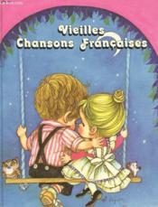 Vieilles Chansons Francaises - Couverture - Format classique