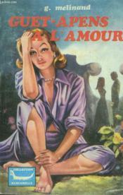 Guet-Apens A L'Amour - Couverture - Format classique