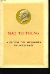 A Propos Des Methodes De Direction - Couverture - Format classique