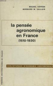La Pensee Agronomique En France (1510-1930) - Couverture - Format classique