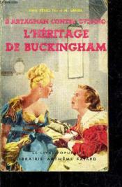 D'Artagnan Contre Cyrano - L'Heritage De Buckingham. - Couverture - Format classique
