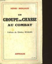 Un Groupe De Chasse Au Combat - Couverture - Format classique