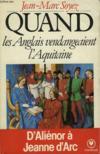 Quand Les Anglais Vendangeaient L'Aquitaine