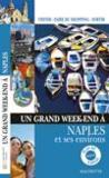 Un Grand Week-End ; Naples Et Ses Environs