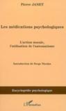 Les médications psychologiques : l'action morale, l'utilisation de l'automatisme
