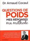 Question De Poids ; Mes Reponses, Ma Methode