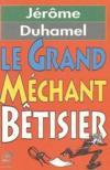 Le Grand Mechant Betisier