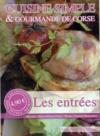 Les entrées ; cuisine simple et gourmande de Corse