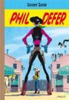 Lucky Luke ; Phil Defer