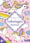 Les ateliers du calme ; coloriages licornes