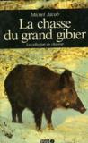 La Chasse Du Grand Gibier