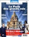 Le Paris des grands rois, XVIIe-XVIIIe siècles ; 1000 lieux à découvrir sur les pas de Franck Ferrand