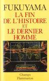 La Fin De L'Histoire Et Le Dernier Homme