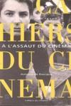 Histoire d'une revue t. 1 cinema t. 1 - a l'assaut du cinema