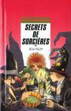 Secrets De Sorcieres
