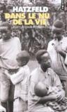 Dans le nu de la vie ; récits des marais rwandais