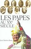 Les papes au XX siècle