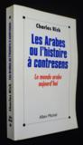 Les arabes ou l'histoire a contresens