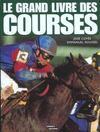 Le Grand Livre Des Courses