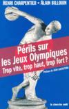 Perils sur les jeux olympiques