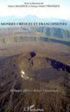 Mondes créoles et francophones