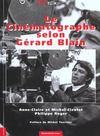 Le cinématographie selon Gérard Blain