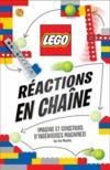 Lego ; réactions en chaîne ; imagine et construis d