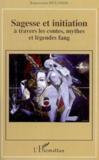 Sagesse et initiation à travers les contes, mythes et légendes fang