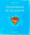 Gourmande Et Étudiante. 129 Recettes