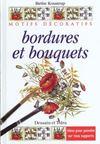 Bordures et bouquets ; idees pour la decoration