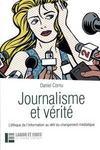 Journalisme et vérité ; l'éthique de l'information au défi du changement médiatique