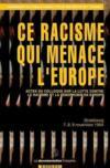 Ce racisme qui menace l'europe