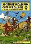 Alcibiade Didascaux chez les Gaulois t.1 ; des Celtes à la prise de Rome par les Gaulois