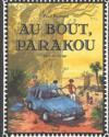 Au Bout, Parakou. Recit De Voyage
