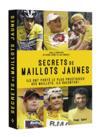 Secrets de maillots jaunes