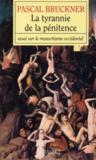 La tyrannie de la pénitence ; essai sur le masochime occidental
