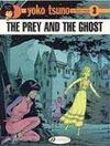 Yoko Tsuno T.3 ; the prey and the ghost
