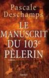 Le manuscrit du 103e pelerin