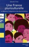 Une france pluriculturelle ; le débat sur l'intégration et les discriminations